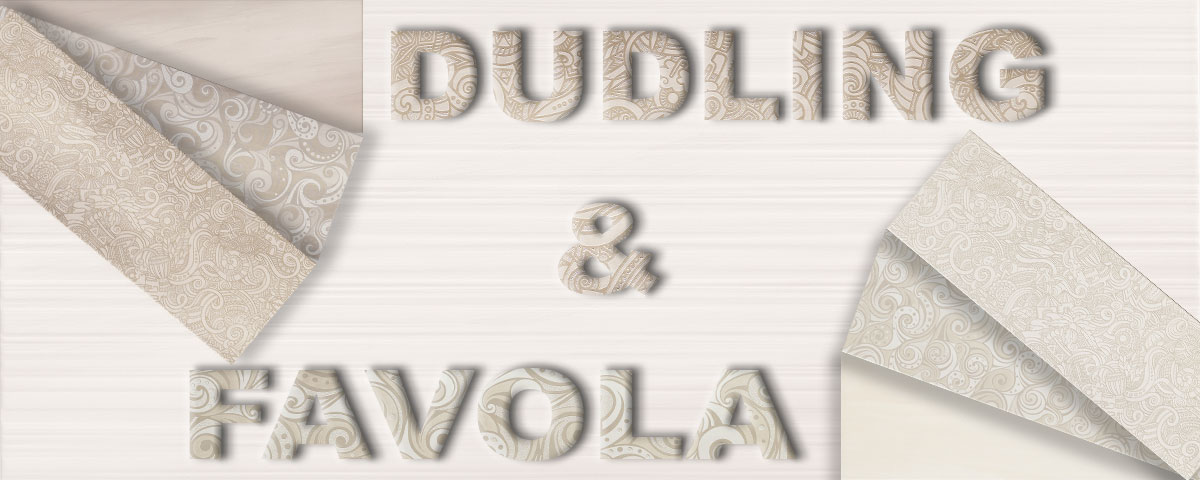 Dom Spotlight Dudling and Favola